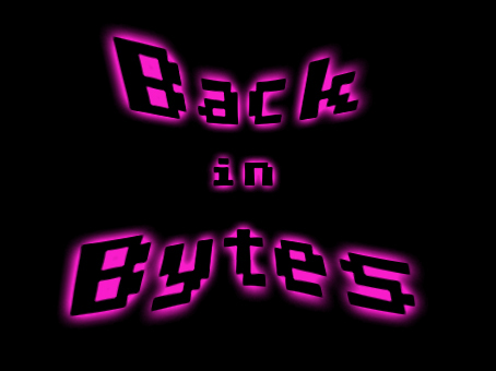 Back in Bytes